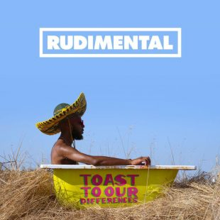 , Rudimental Toast To Our Differences 310x310, ARTIST MANAGEMENT, artist management London, Artist Management London, NICK ZINNER Music
